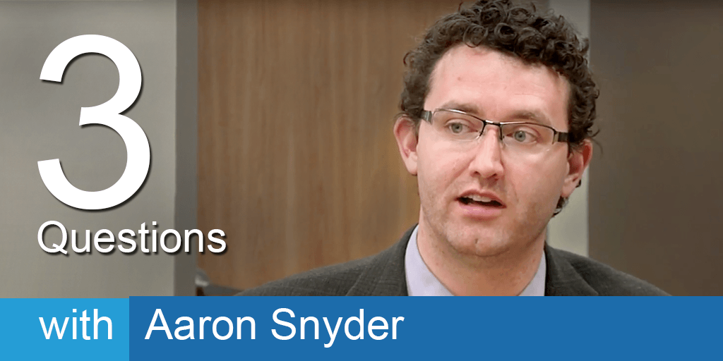 3 Questions with Aaron Snyder