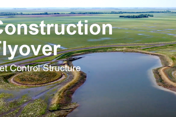 Construction Update // Inlet and Control Site Flyover