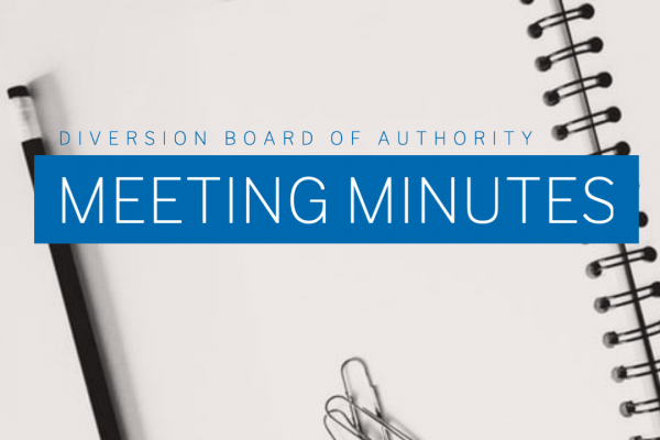 Diversion Board of Authority – Minutes and Video from April 23, 2020