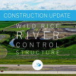 July 2020 Construction Update // Wild Rice River Control Structure