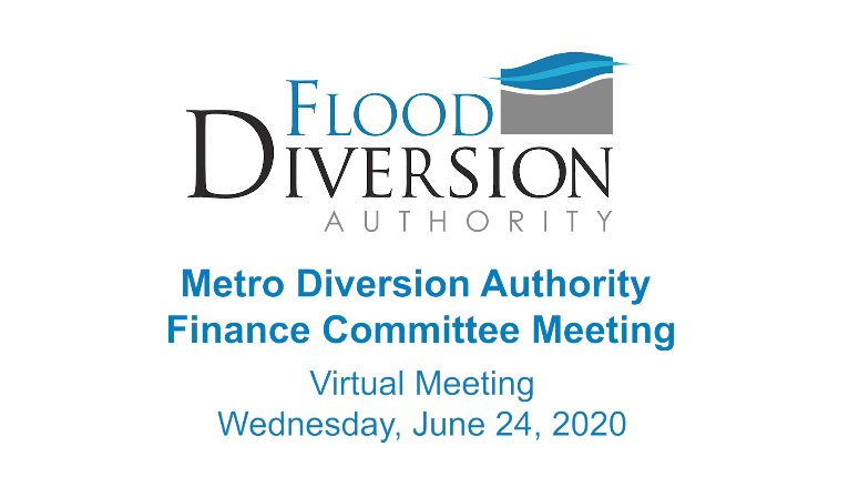 Diversion Authority Finance Committee Meeting – June 24, 2020