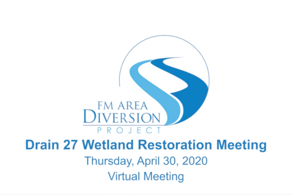 Drain 27 Wetland Restoration Area Virtual Meeting – April 30, 2020