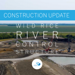 August 2020 Construction Update // Wild Rice River Control Structure