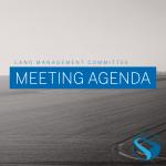 Land Management Meeting Agenda – April 21, 2021