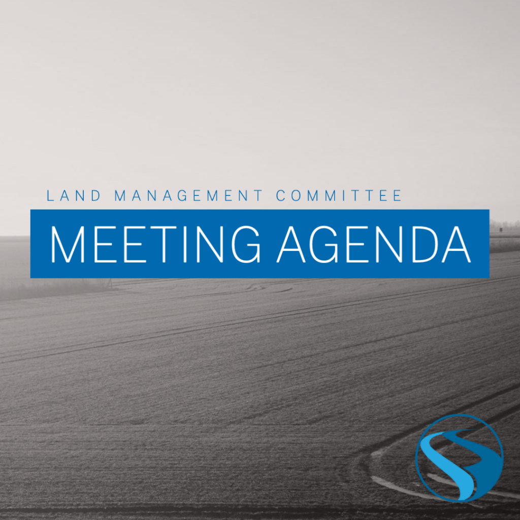 Land Management Meeting Agenda – April 21, 2021