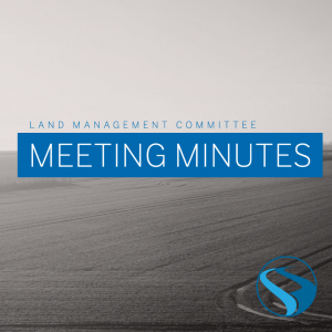 Land Management Committee Meeting Minutes – March 24, 2021