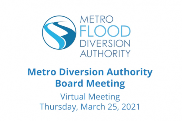 Metro Flood Diversion Board of Authority Meeting Video – March 25, 2021