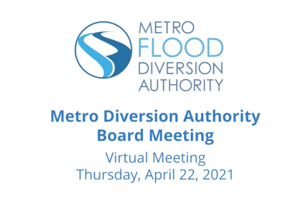Metro Flood Diversion Board of Authority Meeting Video – April 22, 2021