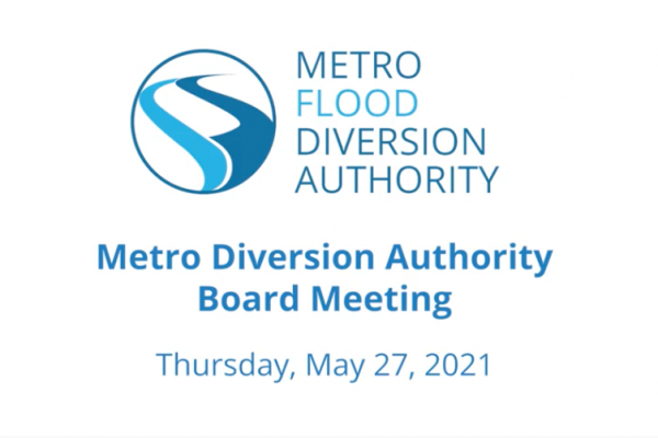 Metro Flood Diversion Board of Authority Meeting Video – May 27, 2021