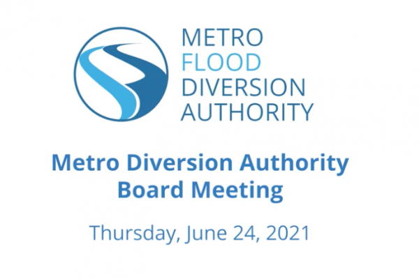 Metro Flood Diversion Board of Authority Meeting Video – June 24, 2021
